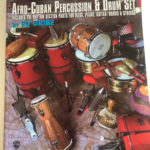The essence of Afro-Cuban Percussion & Drumset